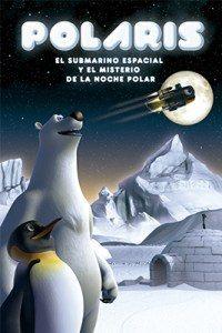 """Planetario: """"Polaris"""" (ESTRENO) @ 11:00 y 12:30 h"""
