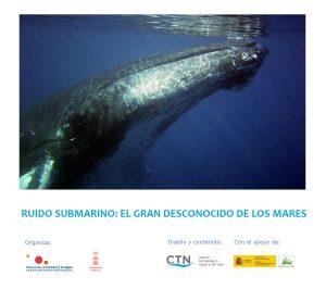 """Exposición """"Ruido submarino: el gran desconocido de los mares"""""""