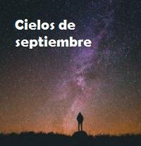 """Planetario: """"Cielos de septiembre"""" @ 18:00h"""